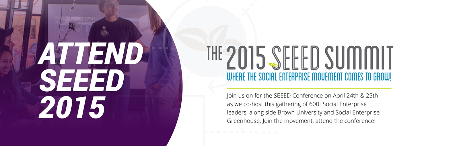 Worldways introduced the new SEEED brand, and co-hosted this gathering of 500+ social enterprise leaders alongside Brown University and Social Enterprise Greenhouse.